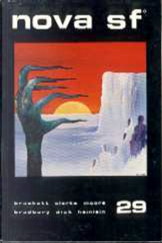Nova SF* 29 by Arthur C. Clarke, C. L. Moore, Edmond Hamilton, Leigh Brackett, Ray Bradbury, Robert A. Heinlein, Vittorio Catani