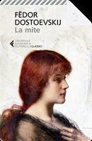 La mite by Fëdor Mihajlovič Dostoevskij