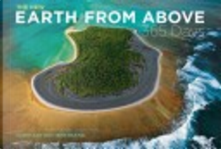 The New Earth From Above: 365 Days by Yann Arthus-Bertrand