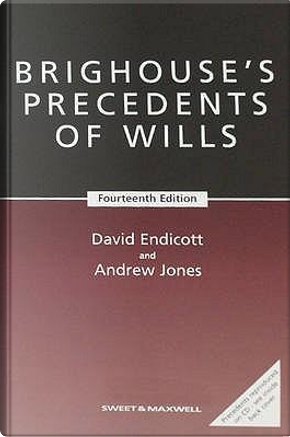 Brighouse's Precedents of Wills by David Endicott