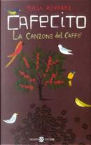Cafecito by Julia Alvarez