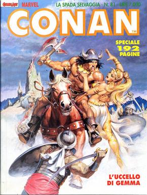 Conan la spada selvaggia n. 81 by Dann Thomas, Michael Fleischer, Roy Thomas, Charles Dixon
