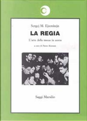 La regia by Sergej M. Ejzenštejn