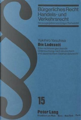 Die Ladezeit by Yukihiro Yasuhisa