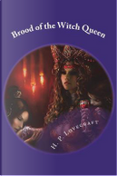 Brood of the Witch Queen by H. P. Lovecraft