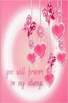 You Will Forever Be My Always by Ms April