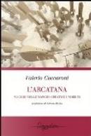 L'Arcatana by Valerio Cuccaroni