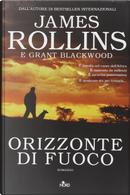 Orizzonte di fuoco by Grant Blackwood, James Rollins