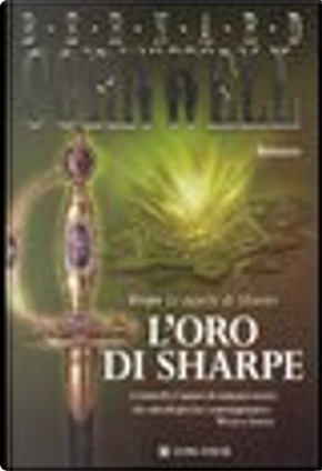 L'oro di Sharpe by Bernard Cornwell
