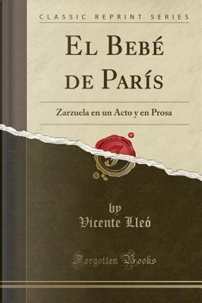 El Bebé de París by Vicente Lleó
