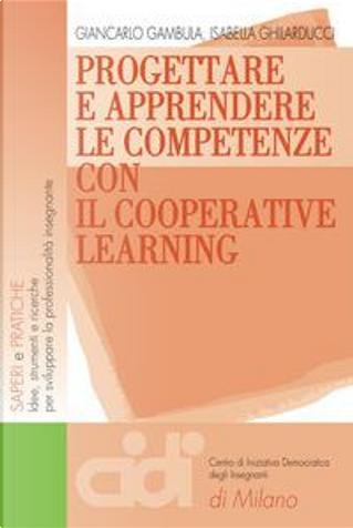 Progettare e apprendere le competenze con il cooperative learning by Giancarlo Gambula