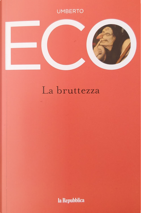 La bruttezza by Umberto Eco