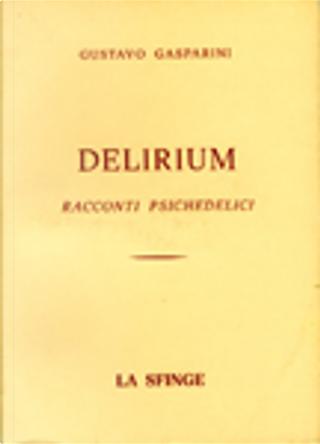 Delirium by Gustavo Gasparini