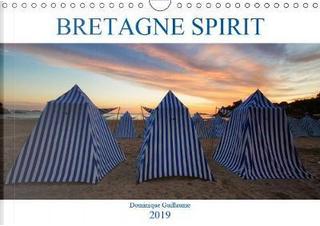 Bretagne Spirit Calendrier Mural 2019 Din A4 Horizontal by Guillaume Domin