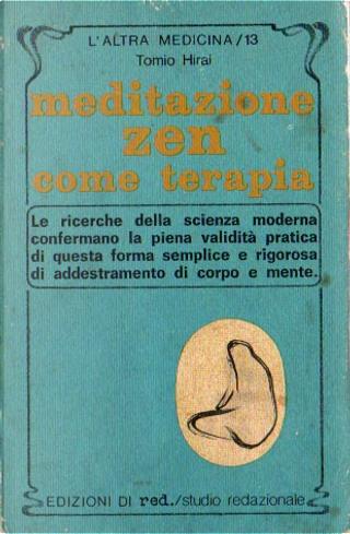 Meditazione zen come terapia by Tomio Hirai