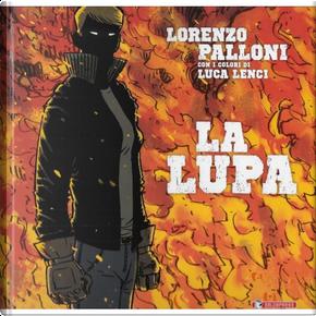 La lupa by Lorenzo Palloni
