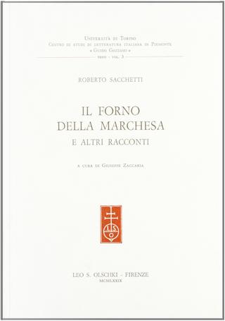 Il forno della marchesa e altri racconti by Roberto Sacchetti