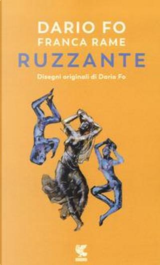 Dario Fo e Franca Rame ripropongono e recitano Ruzzante by Dario Fo