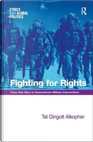 Fighting for Rights by Tal Dingott Alkopher