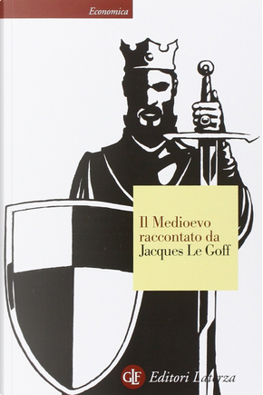 Il Medioevo raccontato da Jacques Le Goff by Jacques Le Goff