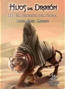 El Secreto del Tigre by Lucía González Lavado