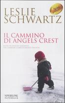 Il cammino di Angels Crest by Leslie Schwartz