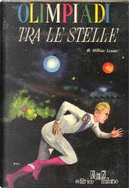 Olimpiadi tra le stelle by Milton Lesser