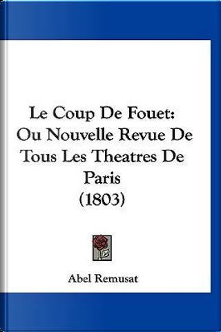 Le Coup de Fouet by Abel Remusat
