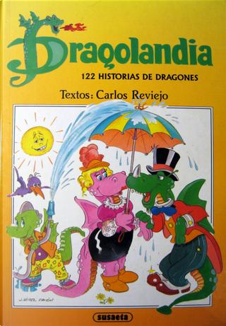 Dragolandia by Carlos Reviejo