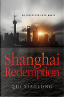 Shanghai Redemption by Qiu Xiaolong
