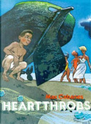 Heartthrobs by Max Cabanes