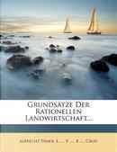 Grundsätze der rationellen Landwirtschaft, Zweiter Band by Albrecht Thaer