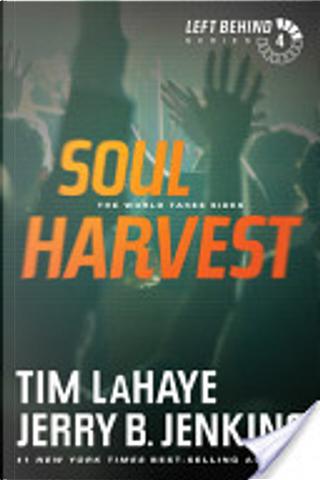 Soul Harvest by Tim F. LaHaye