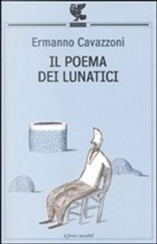 Il poema dei lunatici by Ermanno Cavazzoni