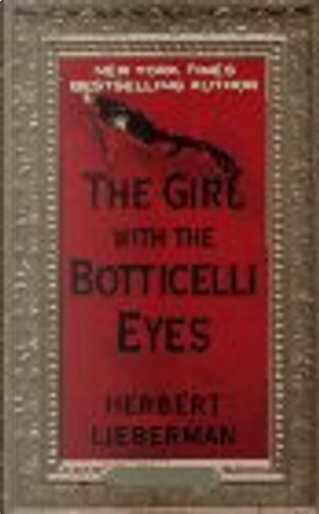 The Girl with the Botticelli Eyes by Herbert Lieberman