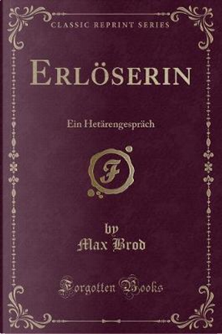 Erl¿serin by Max Brod
