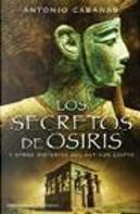 Los secretos de Osiris by Antonio Cabanas