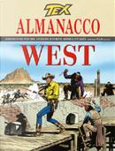 Tex: Almanacco del West 2006 by Claudio Nizzi, Davide Barzi, Graziano Frediani, José Ortiz, Luca Crovi, Luca Fassina, Maurizio Colombo, Renato Genovese, Sergio Bonelli, Stefano Priarone