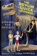 Digging for Trouble by Linda A. Fairstein