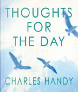 Thoughts for the Day by Charles B. Handy