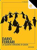 La quarta versione di Giuda by Dario Ferrari