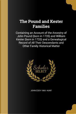 POUND & KESTER FAMILIES by John Eddy 1865 Hunt