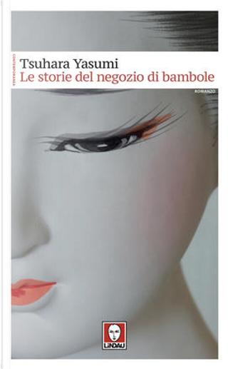 Le storie del negozio di bambole by Tsuhara Yasumi