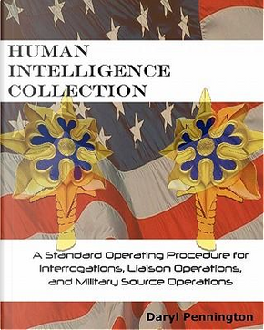 Human Intelligence Collection by Daryl Pennington