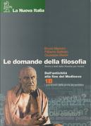 Le domande della filosofia. Volume 1 TomoB by Bruno Mancini, Filiberto Battistin, Giuseppe Marini