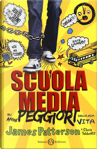 Scuola media by Chris Tebbetts, James Patterson