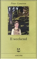 Il weekend by Peter Cameron
