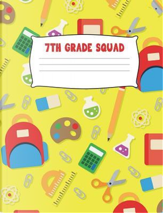 7th Grade Squad by Aguilar Publications