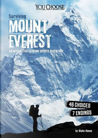 Surviving Mount Everest by Blake Hoena
