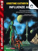 Influenze aliene by Kristine Kathryn Rusch